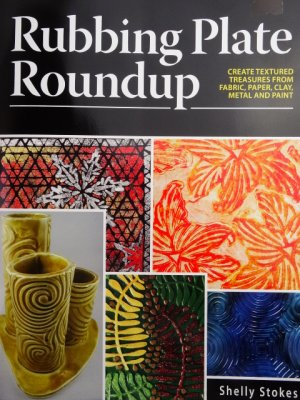 Rubbing Plate Roundup Book by Shelly Stokes