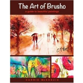 The Art of Brusho -  A book by Carrie Mckenzie
